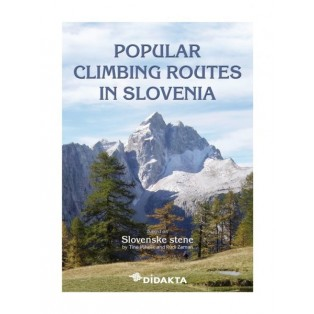 POPULAR CLIMBING ROUTES IN SLOVENIA, T. Mihelič in R. Zaman