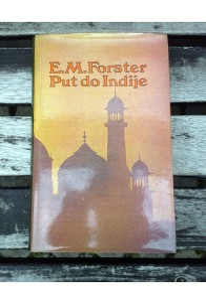 Put do Indije, E.M. Forster (hrv.) (ant.)