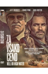 Za vsako ceno (Hell or Highwater)