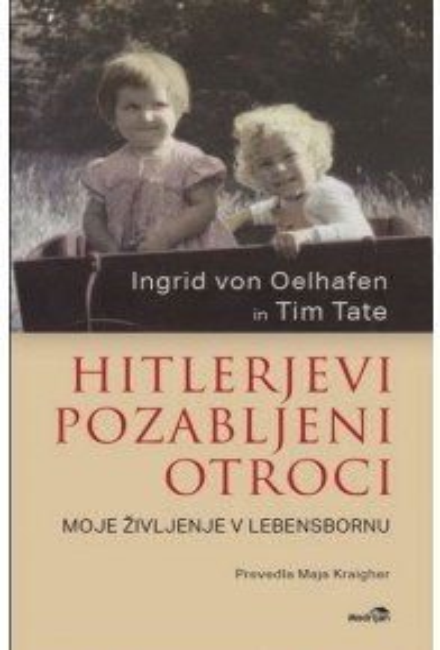 Hitlerjevi pozabljeni otroci