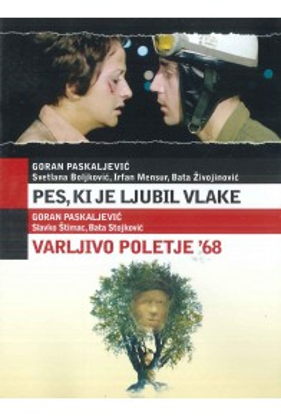 Pes, ki je ljubil vlake (Pas koji je voleo vozove) / Varljivo poletje '68 (Varljivo leto '68) - DVD