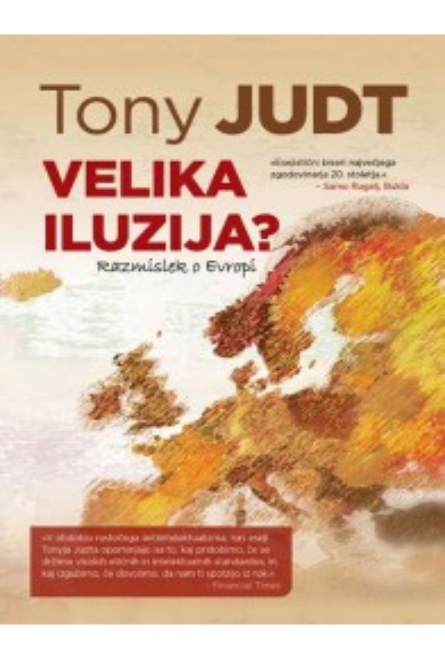 Velika iluzija? Razmislek o Evropi