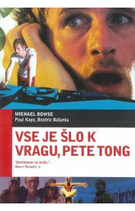 Vse je šlo k vragu, Pete Tong (It's All Gone Pete Tong) - DVD