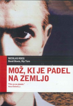Mož, ki je padel na Zemljo (The Man Who Fell to Earth) - DVD