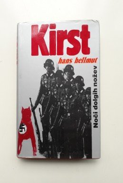 Noči dolgih nožev, Hans Helmut Kirst (ant.)