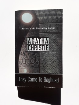 They Came To Baghdad; Agatha Christie (ant.)
