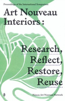 Art Nouveau Interiors: research, reflect, restore, reuse