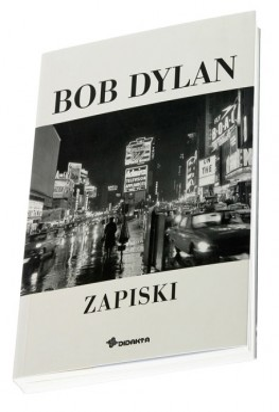 Bob Dylan - Zapiski