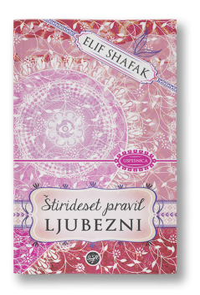 ŠTIRIDESET PRAVIL LJUBEZNI (E-KNJIGA) (E. Shafak)
