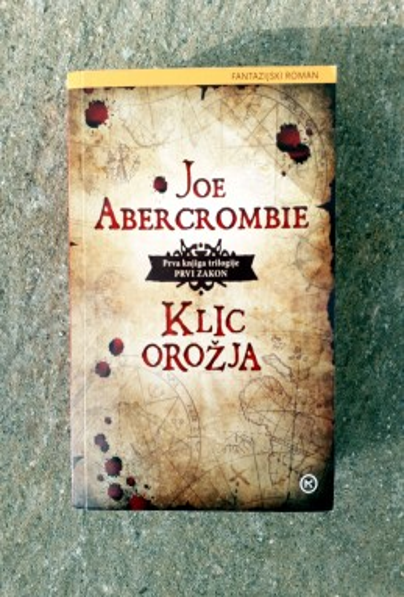 Klic orožja, Joe Abercrombie (ant.)