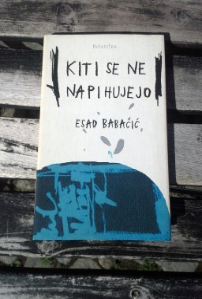 Kiti se ne napihujejo, Esad Babačić (ant.)