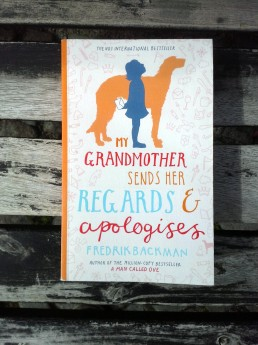 My Grandmother sends her regards & apologises, F. Backman (ant.)