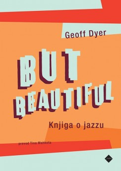 But Beautiful - Knjiga o jazzu