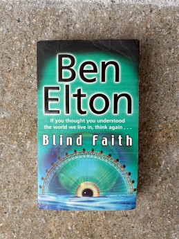 Blind Faith, Ben Elton (ant.)