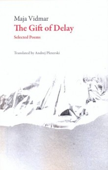 The Gift of Delay: Selected Poems