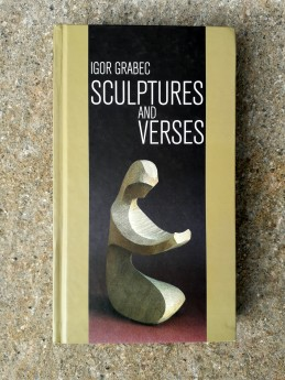 Sculptures and verses, Igor Grabec (ant.)