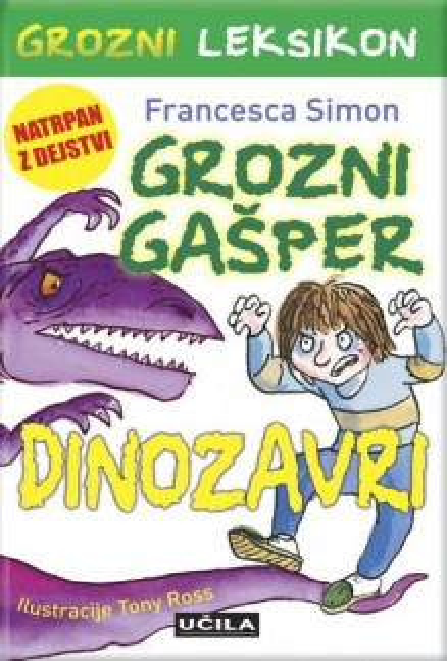 Grozni Gašper - Dinozavri
