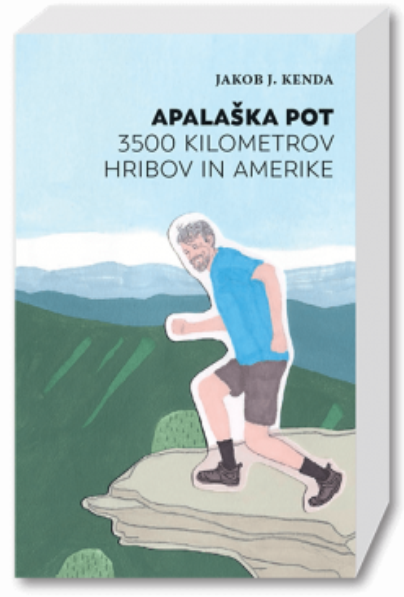 Apalaška pot: 3.500 kilometrov hribov in Amerike