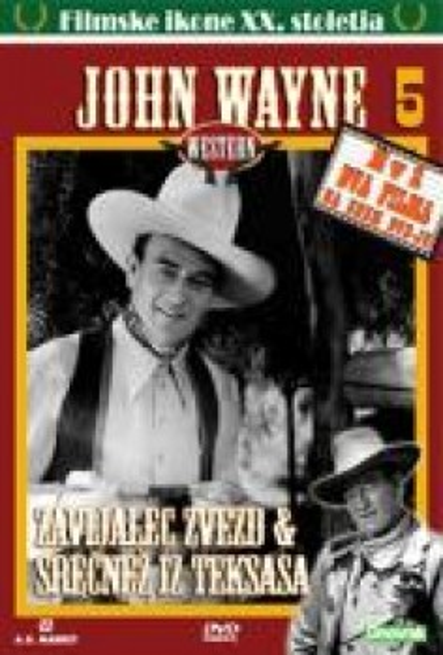 John Wayne 5: Zavijalec zvezd & Srečnež iz Teksasa
