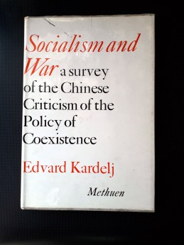 Socialism and War, Edvard Kardelj (ant.)