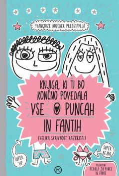 Knjiga, ki ti bo končno povedala vse o puncah in fantih