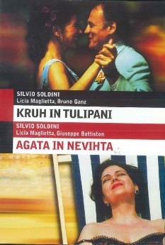 Kruh in tulipani (Pane e tulipani) / Agata in nevihta (Agata e la tempesta) - DVD