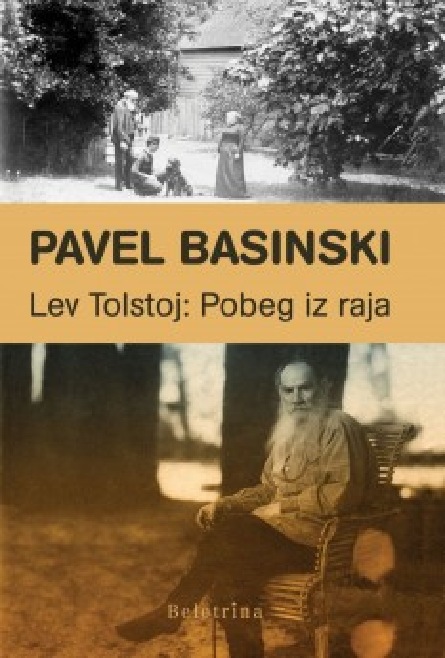 Lev Tolstoj: Pobeg iz raja