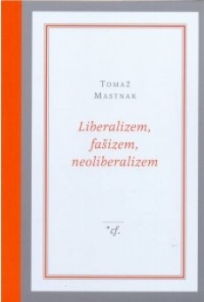 Liberalizem, fašizem, neoliberalizem