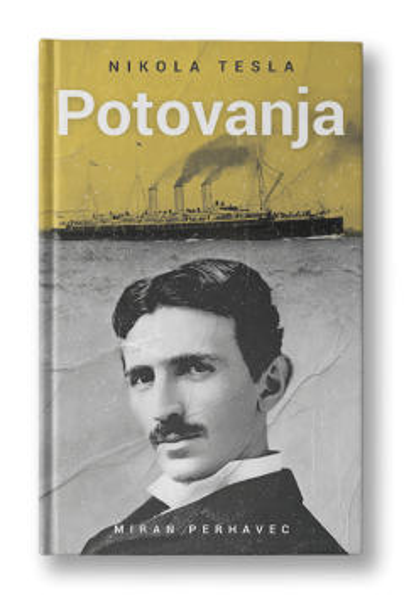 Nikola Tesla: Potovanja
