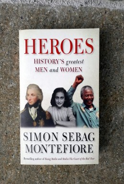 Heroes, Simon Sebag Montefiore (ant.)