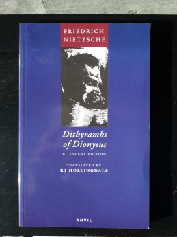 Dithyrambs of Dionysus, Friedrich Nietzsche (ang.) (ant.)