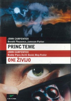 Princ teme (Prince of Darkness) / Oni živijo (They Live) - DVD