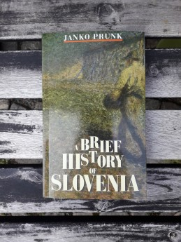 A Brief History of Slovenia, Janko Prunk (ant.)