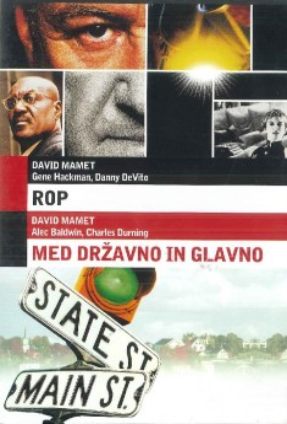 Rop (Heist) / Med državno in glavno (State and Main) - DVD