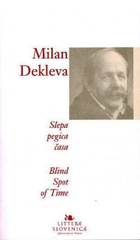 Slepa pegica časa = Blind spot of time