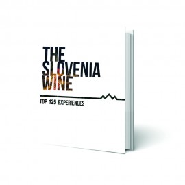 The Slovenia Wine, Top 125 experiences