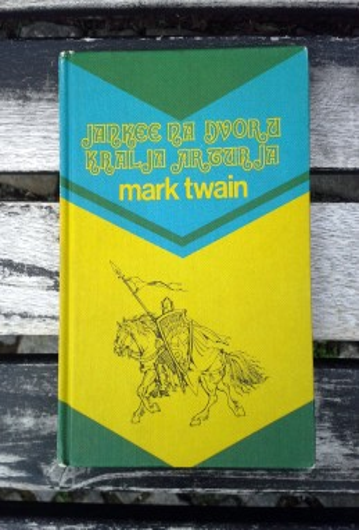 Jankee na dvoru kralja Arturja, Mark Twain,(ant)