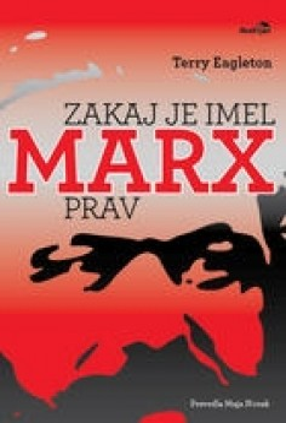 Zakaj je imel Marx prav?